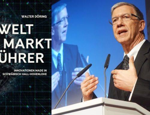Dr. Walter Döring über Weltmarktführer, Mut und Unternehmertum